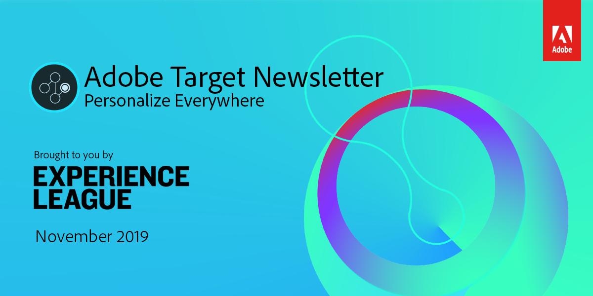 Adobe Target Newsletter
